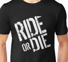 Fast & The Furious- Ride or Die Unisex T-Shirt