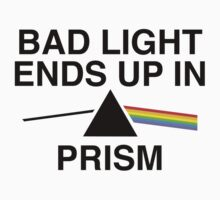 Bad Light Ends Up In Prism by AmazingVision