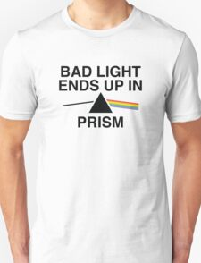 Bad Light Ends Up In Prism T-Shirt