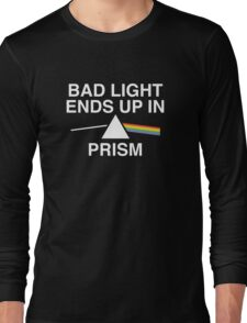 Bad Light Ends Up In Prism Long Sleeve T-Shirt