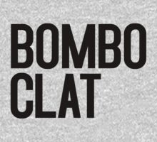 Bomboclat (black) by joshunter