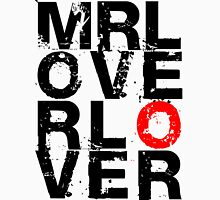 Mr Lover Lover Unisex T-Shirt