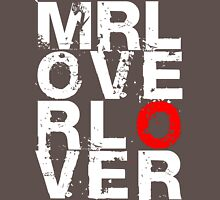 Mr Lover Lover (Dark) Unisex T-Shirt