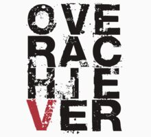 Over Achiever by Stuart Stolzenberg