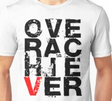 Over Achiever T-Shirt