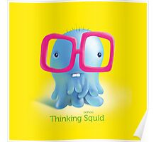 Thinking Squid Poster