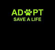 Adopt. Save a Life. by nyah14