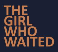 The Girl Who Waited  by BobbyMcG