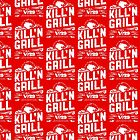 The Kill 'N' Grill by kaligraf