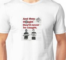 Benefit Thieves by Pride Unisex T-Shirt