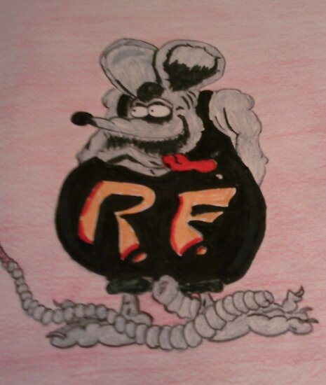 my version of Rat Fink by Dennis Mouser
