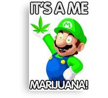It's a me, Marijuana! Canvas Print