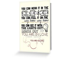 """You are in Love"" Greeting Card"
