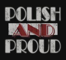 Polish and Proud t shirt by PolishArt