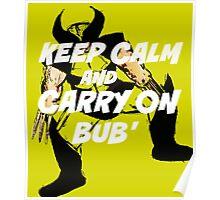 Keep Calm Bub' Poster
