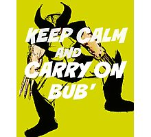 Keep Calm Bub' Photographic Print
