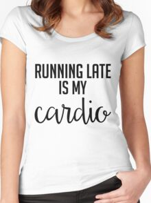 Running Late is My Cardio - Black & White Women's Fitted Scoop T-Shirt