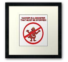 Stop Cancer! Framed Print