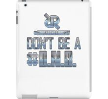 "Roudy Ronda Rousey's ""No D.N.Bs"" Apparel iPad Case/Skin"