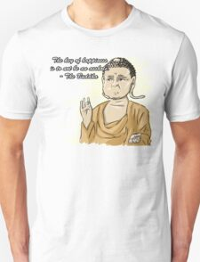 Inspirational Buddha Quote  T-Shirt