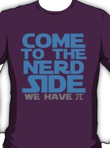 Come To The Nerd T-Shirt