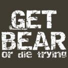 Get Bear by mancerbear
