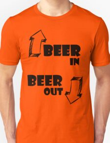 Beer In, Beer Out T-Shirt