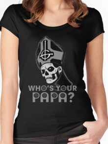 WHO'S YOUR PAPA? - monochrome Women's Fitted Scoop T-Shirt