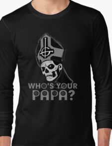 WHO'S YOUR PAPA? - monochrome T-Shirt