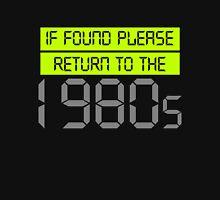 If Found Please Return Unisex T-Shirt