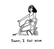 Damn, I Feel Alive by lasafro