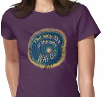 the only way out... Womens Fitted T-Shirt