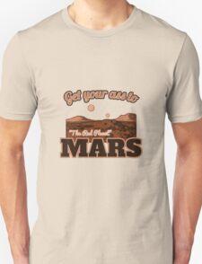 Get Your Ass to Mars - Tourism Promo T-Shirt