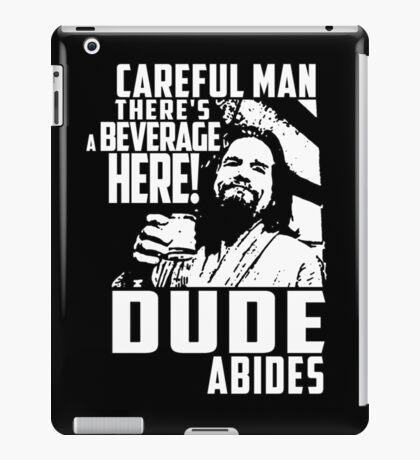 dude abides big lebowski  iPad Case/Skin