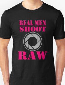 Real Men Shoot Raw T-Shirt