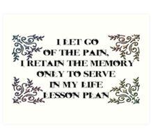 Life lesson Art Print