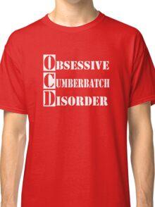 Obsessive Cumberbatch Disorder Sherlock Holmes Classic T-Shirt