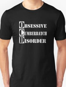 Obsessive Cumberbatch Disorder Sherlock Holmes T-Shirt