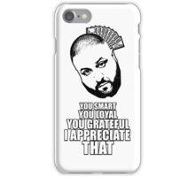 DJ Khaled - I appreciate that iPhone Case/Skin