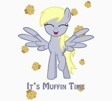 It's muffin time ! Unisex T-Shirt