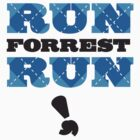 Run Forest, Run by chin2off
