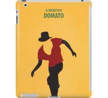 Il Bisbetico Domato iPad Case/Skin