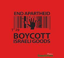BOYCOTT ISRAELI GOODS Unisex T-Shirt