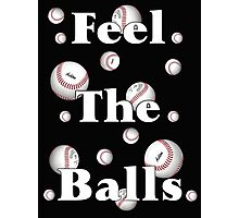 Feel the Balls .. Cricket or Tennis  Photographic Print