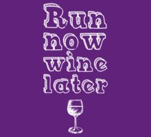 Run now wine later by BonniePortraits