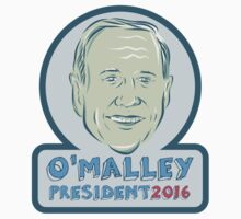 Martin O'Malley President 2016 by retrovectors