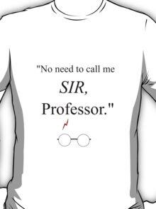 Sassy Harry Potter is Sassy T-Shirt