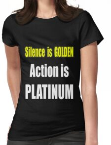 Gold is In but Platinum Wins Womens Fitted T-Shirt