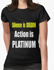 Gold is In but Platinum Wins T-Shirt
