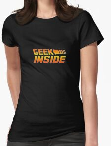 Geek Inside - Back To The Future Style Womens Fitted T-Shirt